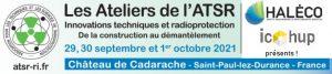 Haléco et Icohup aux ateliers de l'ATSR à Cadarache sur la radioprotection